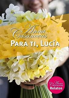 Para ti, Lucía (Relatos Anna Casanovas nº 5) (Spanish Edition)