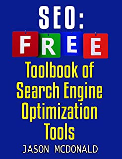 SEO Toolbook: Ultimate Almanac Of Free SEO Tools Apps Plugins Tutorials Videos Conferences Books Events Blogs News Sources...
