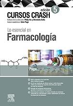 Lo esencial en Farmacología: Curso Crash (Spanish Edition)