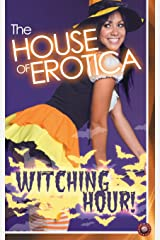 The House of Erotica Witching Hour Paperback