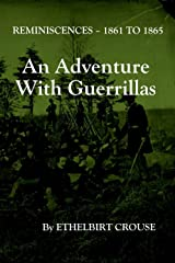 An Adventure with Guerrillas Kindle Edition