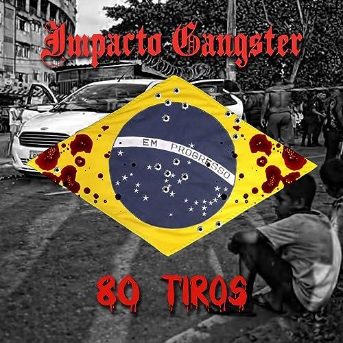 80 Tiros [Explicit] de Impacto Gangster en Amazon Music - Amazon.es