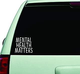 Mental Health Matters Wall Decal Quote Design Sticker Vinyl Art Words Decor Car Truck JDM Windshield Race Drift Window Boy Girl Teen Awareness Good Vibes Positive