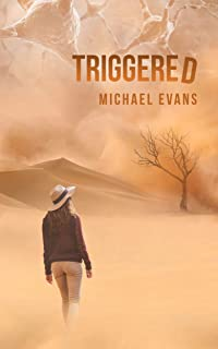 Triggered: A Post-Apocalyptic Thriller (Control Freakz Series Book 3)