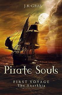 Pirate Souls: First Voyage : The Anarkhia: 1