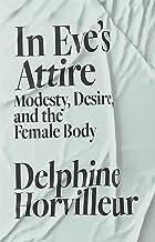 In Eve's Attire (English Edition)