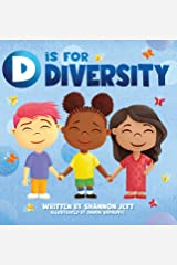 D is for Diversity: Celebrating What Makes Us Special from A to Z Hardcover