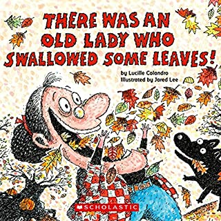 There Was an Old Lady Who Swallowed Some Leaves audiobook cover art