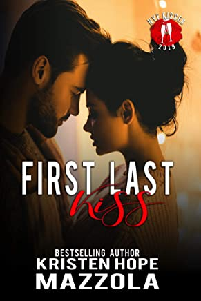 First Last Kiss: A Shots on Goal Spinoff Standalone Romantic Comedy (Shots On Goal Standalone Book 8)