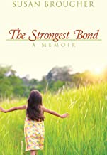 The Strongest Bond: A Memoir