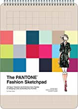 The PANTONE Fashion Sketchpad: 420 Figure Templates and 60 PANTONE Color Palettes for Designing Looks and Building Your Portfolio