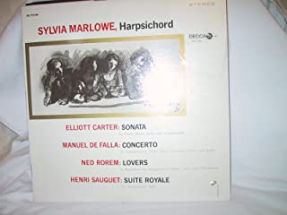 Carter: Sonata; De Falla: Concerto; Rorem: Lovers; Sauguet: Suite Royal. Sylvia Marlowe, Harpsichord