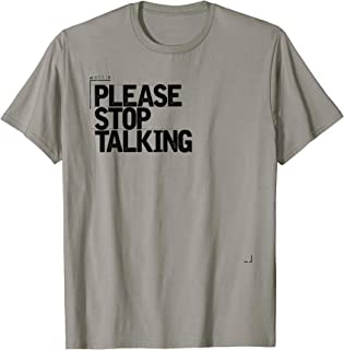 Please Stop Talking t-shirt sarcastic shirt introvert tshirt