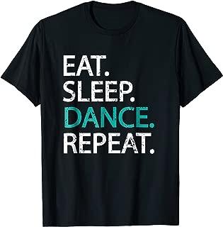 Classic Eat Sleep Dance Repeat T-shirt - Dancers Gift Idea
