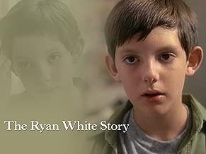 Ryan White Story