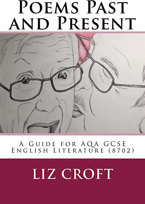 Poems Past and Present: A Guide for AQA GCSE English Literature (8702) (English Edition)