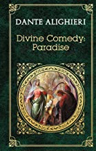 Divine Comedy: Paradise (Illustrated)