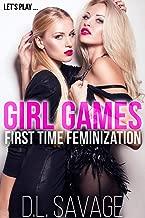Girl Games: First Time Feminization Novella