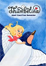 Thumbelina with color illustrations by Maria Konstantinova (Classic children's stories)