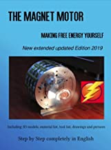 The Magnet Motor: Making Free Energy Yourself Edition 2019 (English Edition)