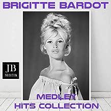 Brigitte Bardot Medley: L'appareil a sous / Les amis de la musique / El chuchipe / Je me donne a qui me plait / Invitango / C'est rigolo / La Madrague / Pas d'avantage / Everybody Loves My Baby / Rose d'eau / Noir et blanc / Faite pour dormir