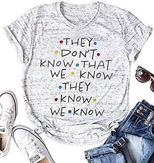 LUKYCILD They Don't Know That We Know They Know T Shirt Women Short Sleeve Casual Letter Print Top Tee