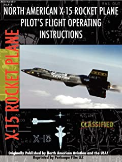 X-15 Rocket Plane Pilot's Flight Operating Manual
