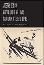 Jewish Studies as Counterlife: A Report to the Academy