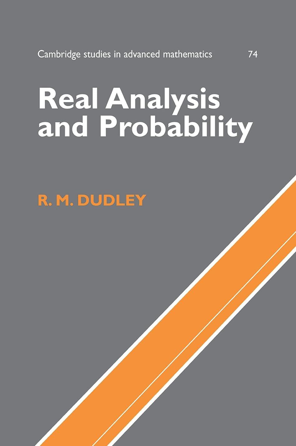 運動するオフセット通常Real Analysis and Probability (Cambridge Studies in Advanced Mathematics Book 74) (English Edition)