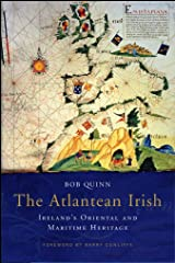 Atlantean Irish: Ireland's Oriental and Maritime Heritage Kindle Edition