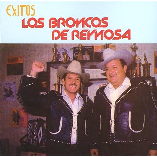 Exitos de Los Broncos de Reynosa by Los Broncos de Reynosa on Amazon Music - Amazon.com