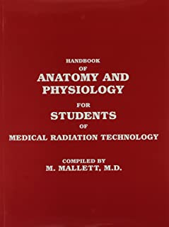 Handbook of Anatomy and Physiology for Students of Medical Radiation Technology