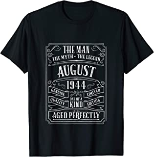 75th Birthday August 1944 Dad Grandpa Gifts 75 Year Old Men T-Shirt
