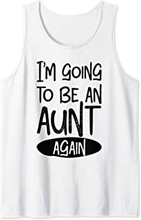 I'm going to be an aunt again Tank Top