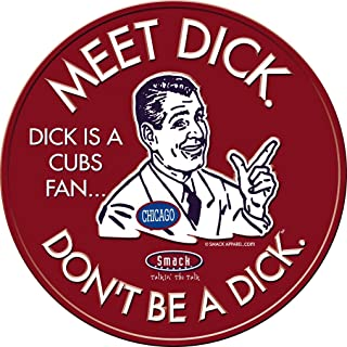 Smack Apparel St. Louis Fans. Don't Be A Dick (Anti-Chicago). Embossed Metal Fan Cave Sign