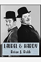 Laurel & Hardy: Every Film Rated & Reviewed (Comedy Teams Book 1) (English Edition) eBook Kindle