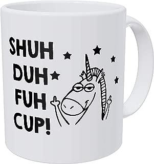 Wampumtuk Unicorn Gifts Shu Duh Fuh Cup. Stars. Funny Coffee Mug 11 Ounces Inspirational And Motivational