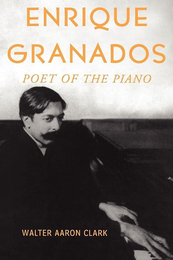 傀儡崩壊安全なEnrique Granados: Poet of the Piano