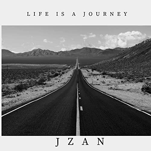 JZAN - Life Is A Journey 2019