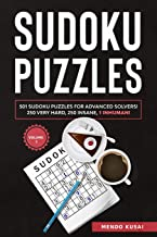 SUDOKU PUZZLES: 501 Sudoku Puzzles for Advanced Solvers! 250 Very Hard, 250 Insane, 1 Inhuman! Volume 1