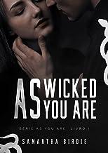As Wicked As You Are (Livro 1 da Série As You Are)