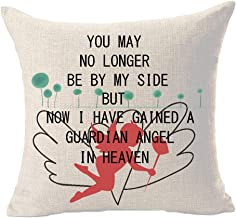 You May No Longer Be by My Side But Now I Have Gained A Guardian Angel in Heaven Cotton Linen Throw Pillowcase Couch Pillow Cover Square 18x18 inch Decorative Pillow for Family Birthday (3)