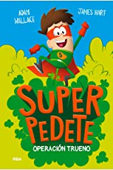 Superpedete #1. Operación Trueno (Spanish Edition) Kindle Edition