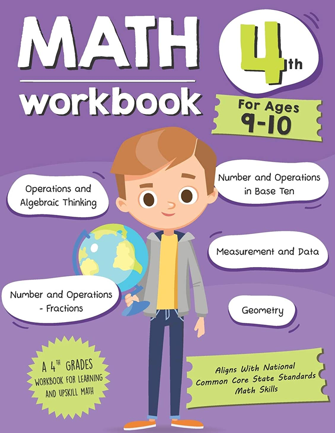 槍道に迷いましたパンMath Workbook Grade 4 (Ages 9-10): A 4th Grade Math Workbook For Learning Aligns With National Common Core Math Skills