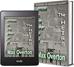 Strong is the Ma'at of Re, Book 2: The Heirs: A Novel of Ancient Egypt (Ancient Egypt Historical Fiction Novels)