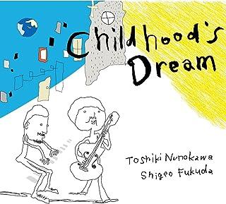 Childhood's Dream