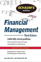 Schaum's Outline of Financial Management, Third Edition (Schaum's Outlines) Kindle Edition