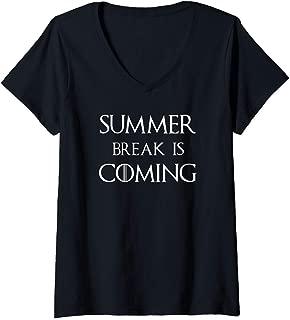 Womens Summer Break is Coming Funny V-Neck Shirt -Teachers Students V-Neck T-Shirt