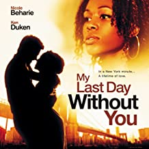 My Last Day Without You: Original Motion Picture Soundtrack