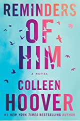 Reminders of Him: A Novel Kindle Edition